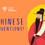 Ancient Civilisations: Chinese Inventions