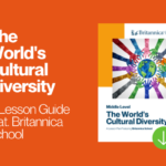 Teaching with Britannica School: The World's Cultural Diversity