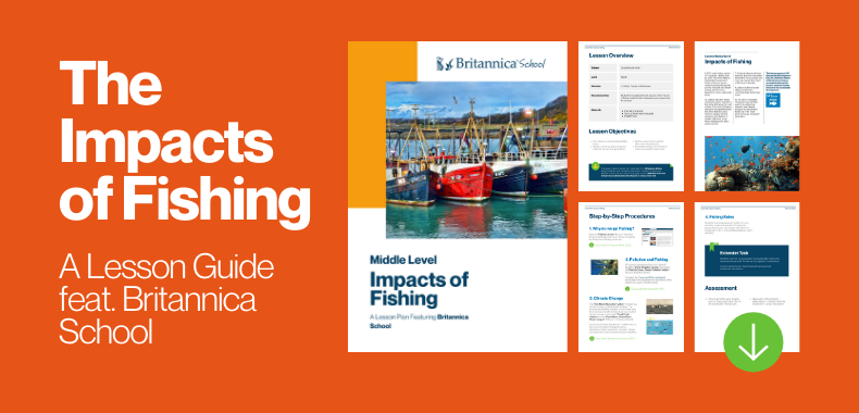 Teaching with Britannica School: Impacts of Fishing